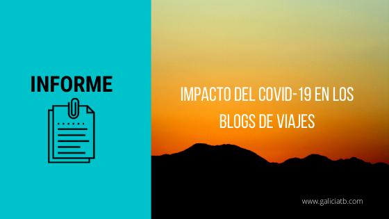 Informe efectos COVID19 entre los blogs de viajes